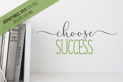 Choose Success SVG Cut File