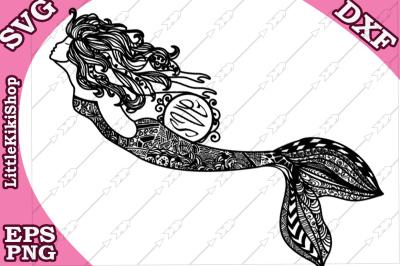 Zentangle Mermaid Monogram Svg, MANDALA MERMAID SVG,Mermaid cut file