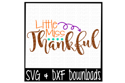 Little Miss Thankful Cutting File