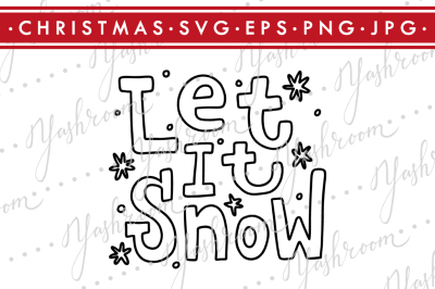 Let it snow - Winter Quote SVG Cut File Silhouette