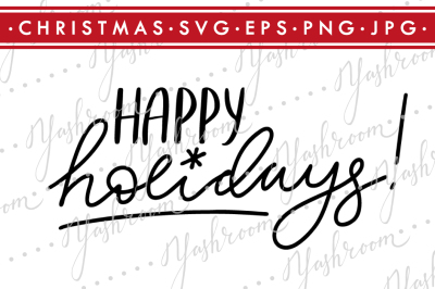 Happy Holidays - Quote SVG Cut File Silhouette