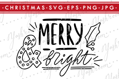 Merry & Bright - Quote SVG Cut File Silhouette