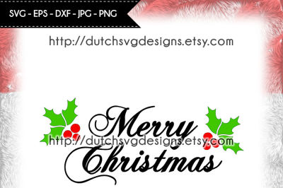Text cutting file Merry Christmas with holly leaves, christmas svg