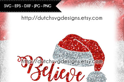 Cutting file Believe with Santa hat, christmas svg, santa hat svg