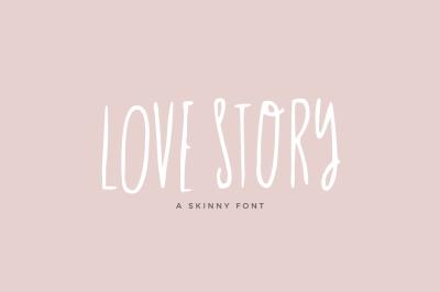 Love Story Skinny Font