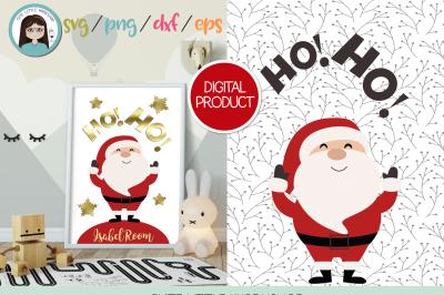 Santa Claus Ho Ho svg, dxf, png, eps
