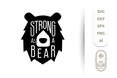 Strong as a Bear SVG Cut File