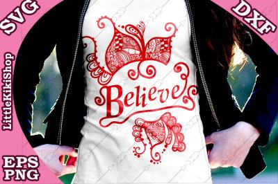 Believe Svg, BELIEVE CUT FILES, Mandala Svg