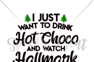 Drink hot choco and watch halmark movies