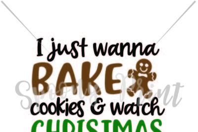bake cookies & watch christmas movies
