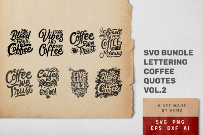 SVG Bundle - Set of Hand Lettering Coffee Quotes Vol2