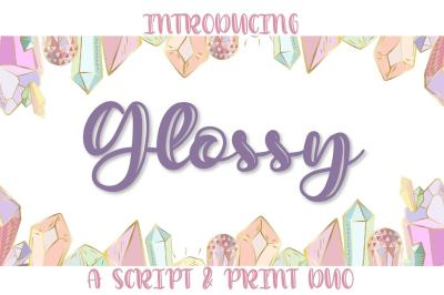 Glossy - A Script & Print Hand lettered Duo