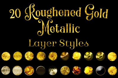 20 Roughened Gold Metallic Layer Styles