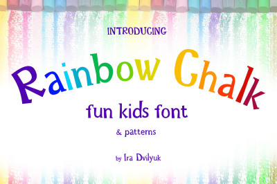 Rainbow Chalk fun kids font+Patterns