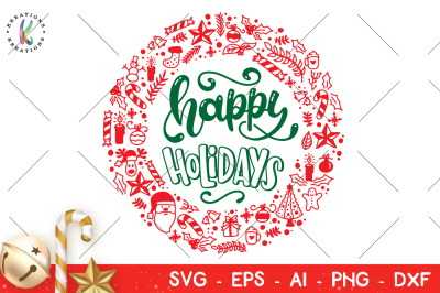 Happy Holidays svg Christmas wreath svg hand lettered hand drawn