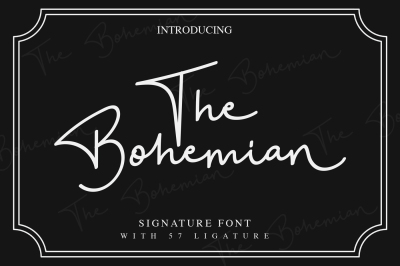 The Bohemian - a Signature Font