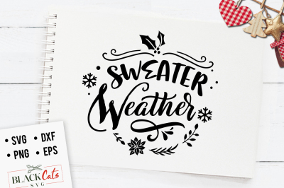 Sweater weather - winter SVG