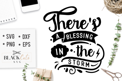 There's a blessing in the storm SVG
