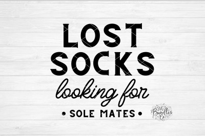 Lost Socks Looking For Sole Mates SVG