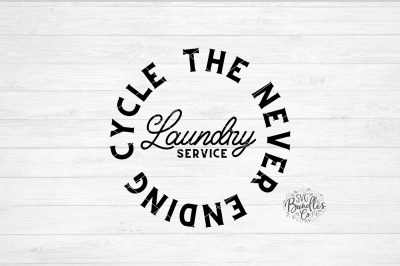 Laundry - The Never Ending Cycle SVG