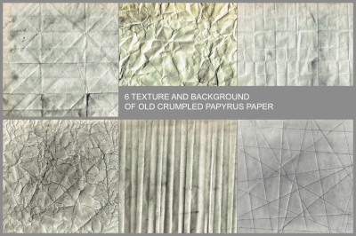 6 TEXTURE AND BACKGROUND  OF OLD CRUMPLED PAPYRUS PAPER