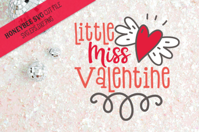 Little Miss Valentine SVG Cut File