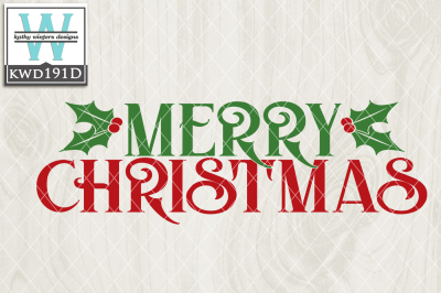 Merry Christmas Cutting File KWD191d