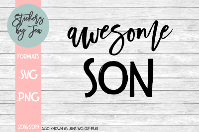 Awesome Son SVG Cut File