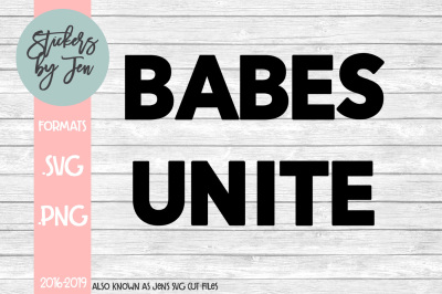 Babes Unite SVG Cut File