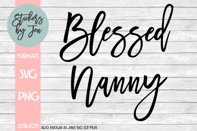 Blessed Nanny SVG Cut File