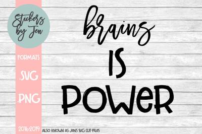 Brains Is Power SVG Cut File