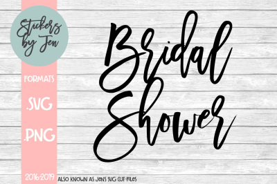 Bridal Shower SVG Cut File
