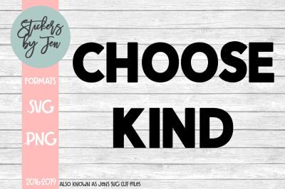 Choose Kind SVG Cut File