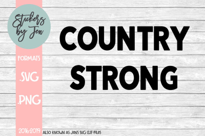 Country Strong SVG Cut File