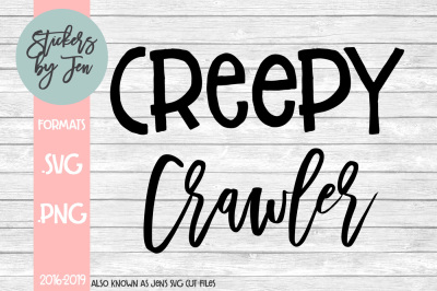 Creepy Crawler SVG Cut File