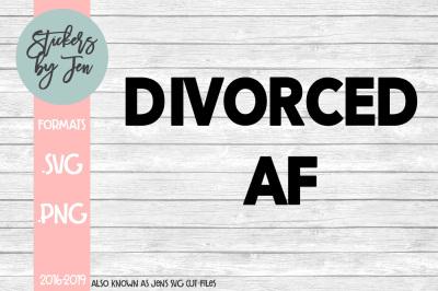 Divorced AF SVG Cut File