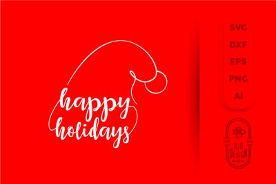 Christmas SVG Cut File: Happy Holidays, Santa Hat