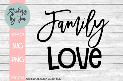 Family Love SVG Cut File