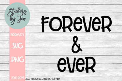 Forever And Ever SVG Cut File