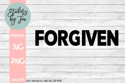 Forgiven SVG Cut File