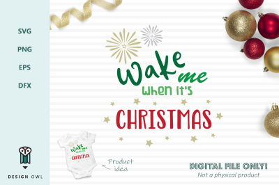 Wake me when it's Christmas - SVG file