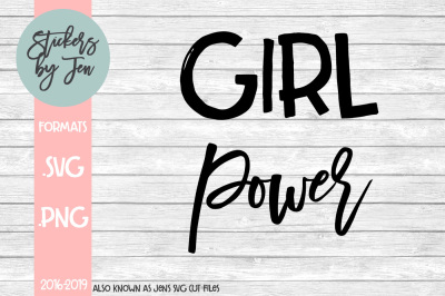 Girl Power SVG Cut File