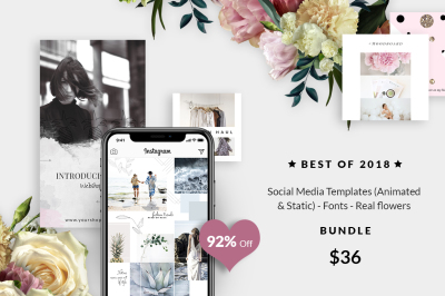 BUNDLE: Social Media Templates (Animated & Static)-Fonts -Real flowers