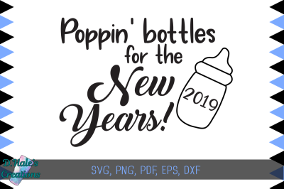 Poppin' Bottle for the New Years - SVG, PNG, PSD, EPS, DXF, PDF