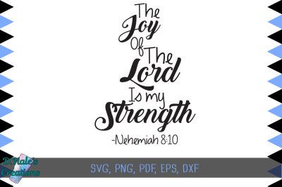 The Joy of the Lord is my Strength - SVG, PDF, EPS, DXF, PDF, PSD