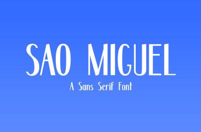 Sao Miguel - A Sans Serif Font