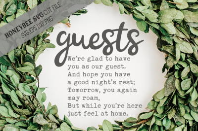 Guest Feel At Home SVG Cut File