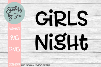 Girls Night SVG Cut File
