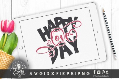 Happy Love day SVG DXF EPS PNG