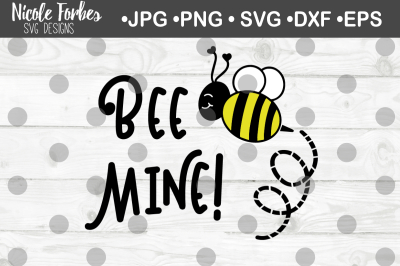 Bee Mine Valentine SVG Cut File